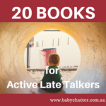 20 Novelty Books for Late Talkers