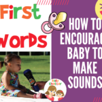 How to encourage baby to make sounds